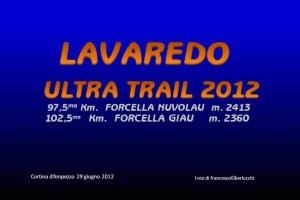 LAVAREDO ULTRA TRAIL 2012