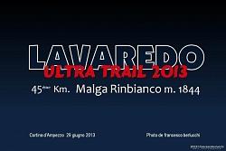 LAVAREDO ULTRA TRAIL 2013