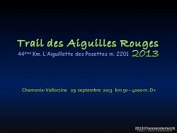 TRAIL DES AIGUILLES ROUGES 2013