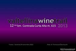 VALTELLINAWINETRAIL 2013