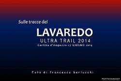 LAVAREDO ULTRA TRAIL 2014
