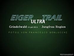 EIGER ULTRA TRAIL 2014