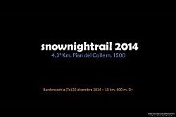 SNOWNIGHTRAIL 2014