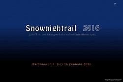 Sulle tracce del SNOWNIGHTRAIL 2016