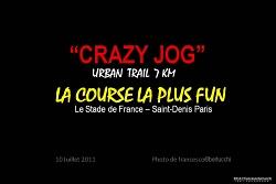 CRAZY JOG 2011 STADE DE FRANCE - Paris