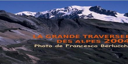 La Grande Traversée des Alpes 2004 - [Cover file 480 Photos]