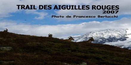 Trail des Aiguilles Rouges 2007 - [Cover file 62 Foto]