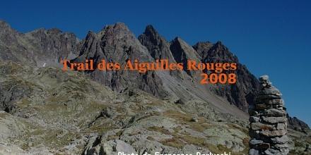Trail des Aiguilles Rouges 2008 -  [Cover file 127 Foto]