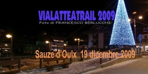 Vialatteatrail 2009 [Cover file 45 foto]