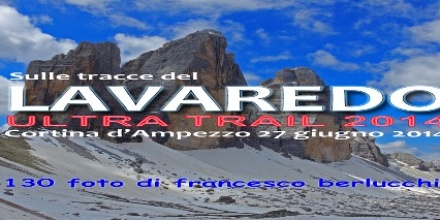 Lavaredo Ultra Trail 2014 (Cover file 130 foto)