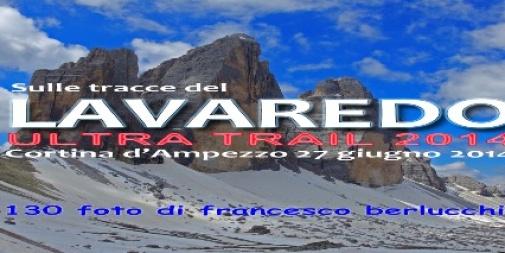 Lavaredo Ultra Trail 2014 (Cover file 130 foto)