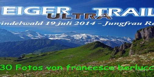 Eiger Ultra Trail 2014 (Cover file 130 foto)