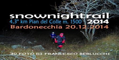 SNOWNIGHTRAIL 2014 (Cover file 30foto)
