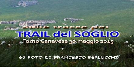 Trail del Monte Soglio 2015 (Cover file 65 foto)