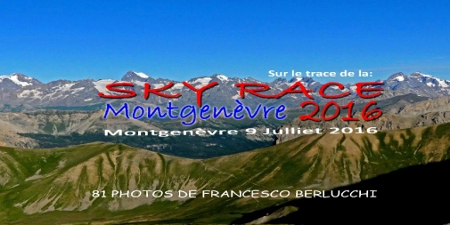 Sur le traces de la SKY RACE MONTGENEVRE 2016 (cover file 81 photos)