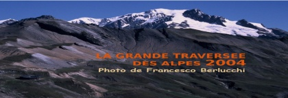 La Grande Traversée des Alpes 2004 - [Cover file 480 Photos]